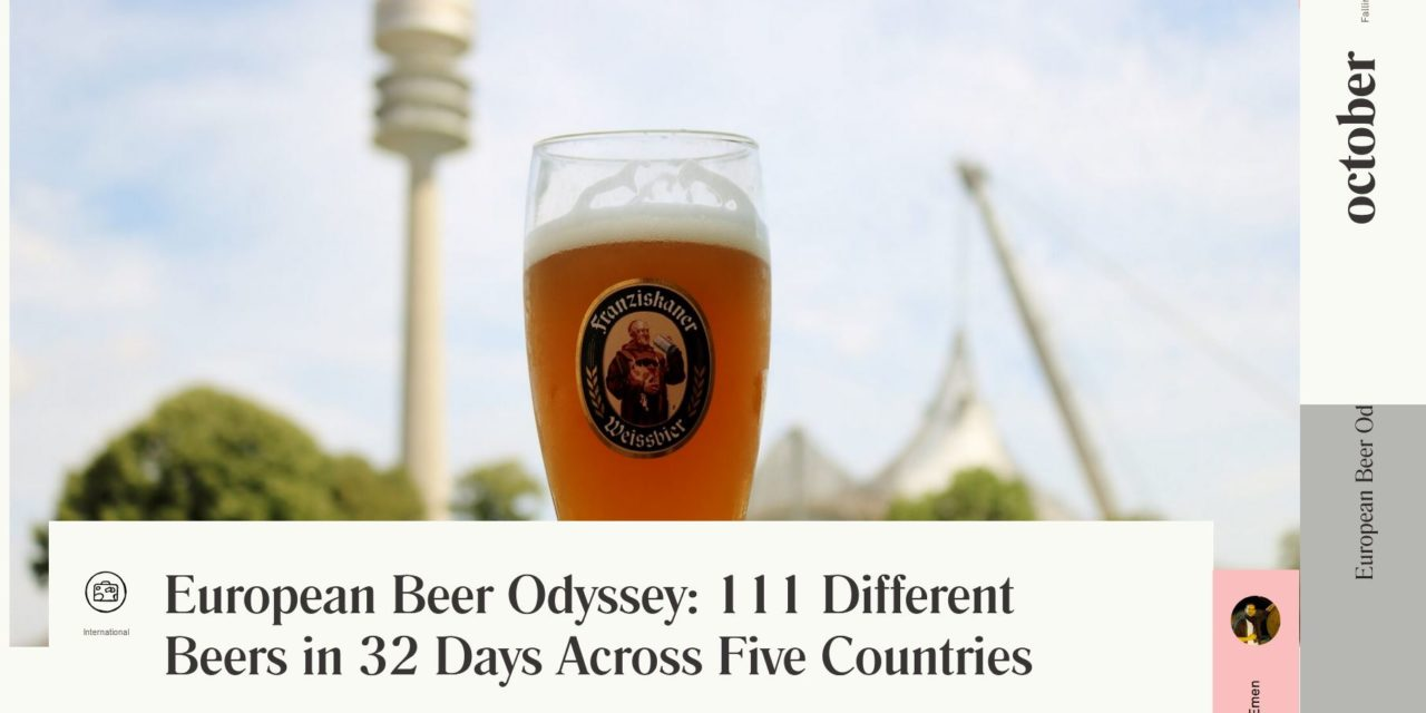 European Beer Odyssey: 111 Different Beers in 32 Days Across Five Countries