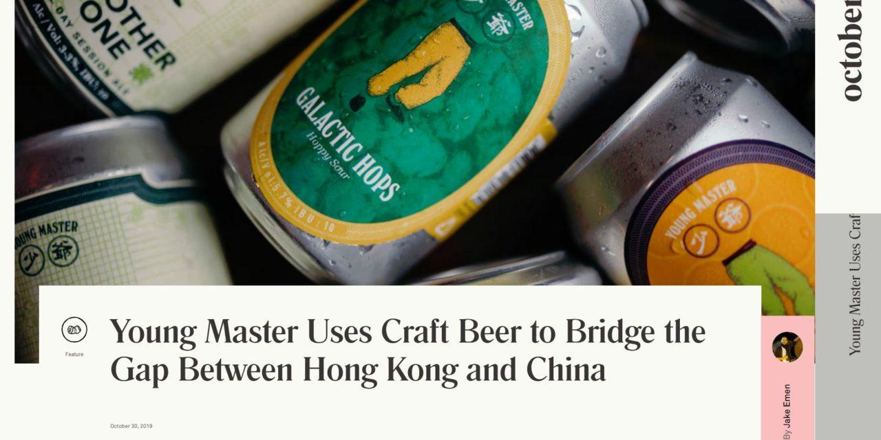 Young Master Uses Craft Beer to Bridge the Gap Between Hong Kong and China